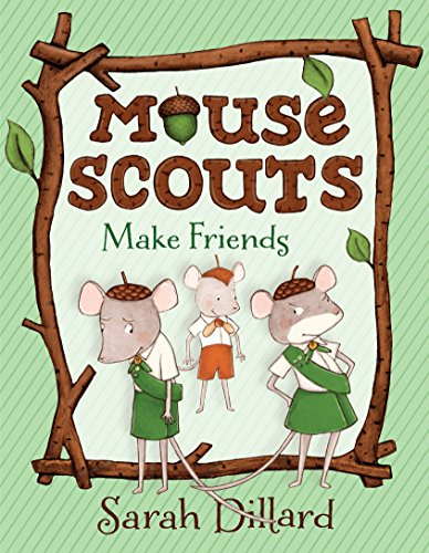 - Mouse Scouts: Make Friends