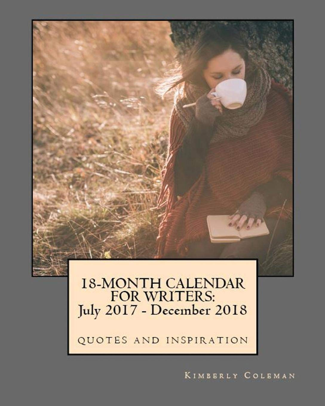 month calendar for writers quotes