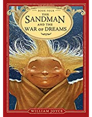 The Sandman and the War of Dreams (Volume 4)