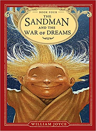 The Sandman and the War of Dreams (4) (The Guardians)