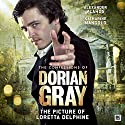 The Confessions of Dorian Gray - The Picture of Loretta Delphine Audiobook by Gary Russell Narrated by Alexander Vlahos, Katharine Mangold