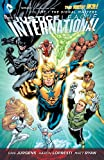 img - for Justice League International Vol. 1: The Signal Masters (The New 52) book / textbook / text book