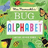 img - for Mrs. Peanuckle's Bug Alphabet (Mrs. Peanuckle's Alphabet Library) book / textbook / text book