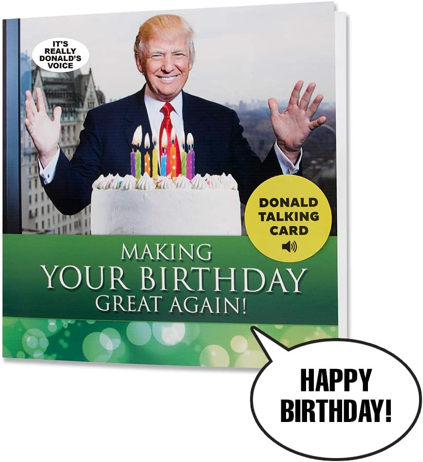 Donald Trump Talking Happy Birthday Card - Wishes You Happy Birthday in Trump's REAL Voice - Surprise Someone with a Personal Birthday Gift from the President of the United States - Includes Envelope