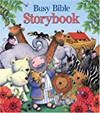 Busy Bible Storybook, Jill Roman Lord, 0825455294