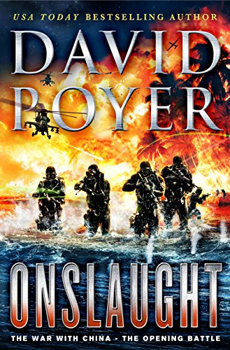 Onslaught: The War with China - The Opening Battle (Dan Lenson Novels)
