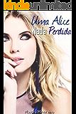 Uma Alice Nada Perdida
