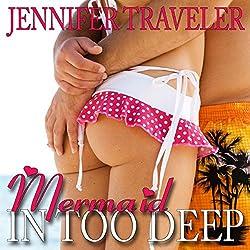 Mermaid: In Too Deep