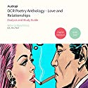 OCR Love and Relationships GCSE Poetry Anthology Audio Tutorials Audiobook by Rebecca Kleanthous Narrated by Alex Piggins, Zoe Lambrakis