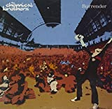 Surrender by The Chemical Brothers