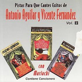 Amazon.com: Pistas Para Que Cantes Exitos de Antonio Aguilar y Vicente