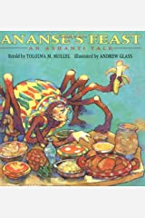 Ananse's Feast: An Ashanti Tale Hardcover