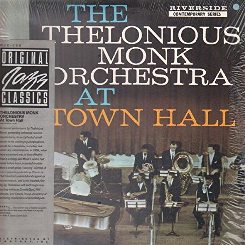 Thelonious Monk Orchestra, The - At Town Hall - Original Jazz Classics - OJC-135, Riverside Records - RLP-1138 (The Thelonious Monk Orchestra At Town Hall)