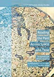 img - for Reading the Past Across Space and Time: Receptions and World Literature (Geocriticism and Spatial Literary Studies) book / textbook / text book