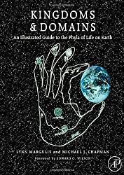Kingdoms and Domains: An Illustrated Guide to the Phyla of Life on Earth, 4th edition