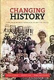 Changing History, Cynthia A. Kierner and Jennifer R. Loux, 0884902129
