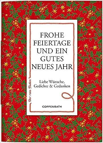 Frohe Feiertage und ein gutes neues Jahr: Liebe Wünsche, Gedichte ...