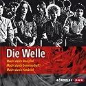 Die Welle Hörspiel von Reinhold Tritt, Morton Rhue Gesprochen von: Céline Fontanges, Gernot Endemann, Isabella Grothe