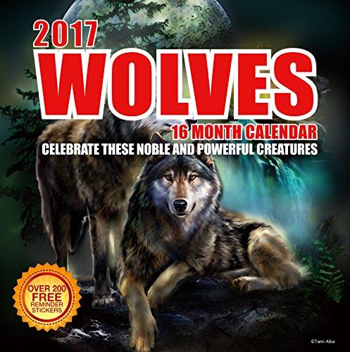 2017 Wolves Calendar - 12 x 12 Wall Calendar - 210 Free Reminder Stickers