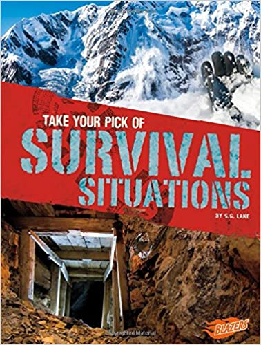 Take Your Pick of Survival Situations (Take Your (Equally Horrible) Pick!)