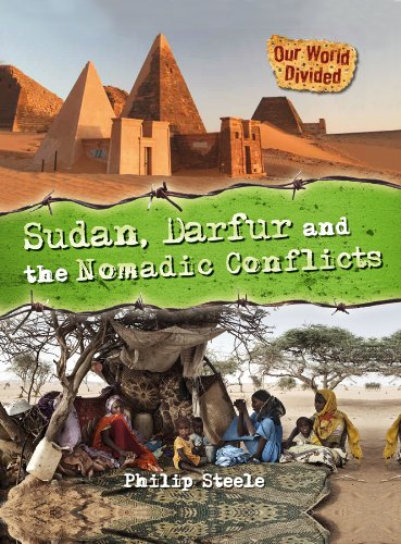 Sudan, Darfur and the Nomadic Conflicts (Our World Divided)