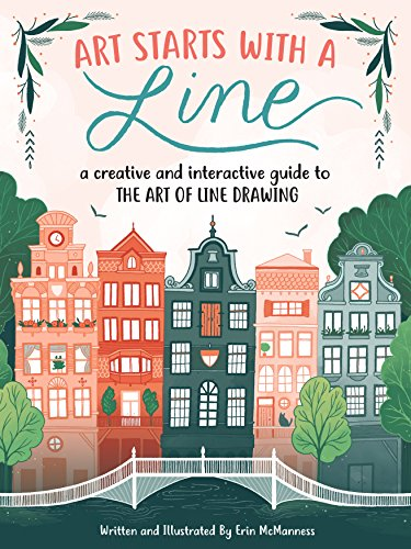 Drawing Art Line - Art Starts with a Line: A creative and interactive guide to the art of line drawing