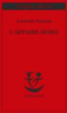 L'affaire Moro: Con aggiunta la relazione parlamentare