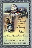 Through the Looking-Glass: And What Alice Found There (Books of Wonder)