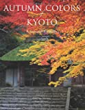 Autumn Colors of Kyoto, Kodansha International, 4770030932