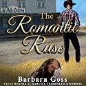 The Romantic Ruse Audiobook by Barbara Goss Narrated by Ann M. Thompson