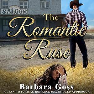 The Romantic Ruse Audiobook