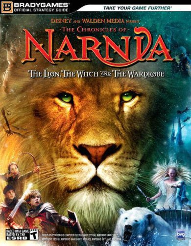 The Chronicles of Narnia: The Lion, The Witch and The Wardrobe OfficialStrategy Guide (Official Strategy Guides (Bradygames)) (The Lion The Witch And The Wardrobe Activities)