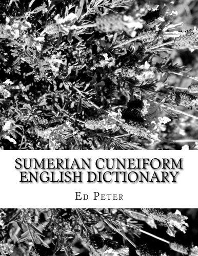 Sumerian Cuneiform English Dictionary [Ed Peter] (Tapa Blanda)