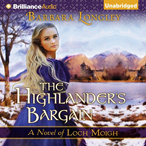 The Highlander's Bargain: Loch Moigh, Book 2