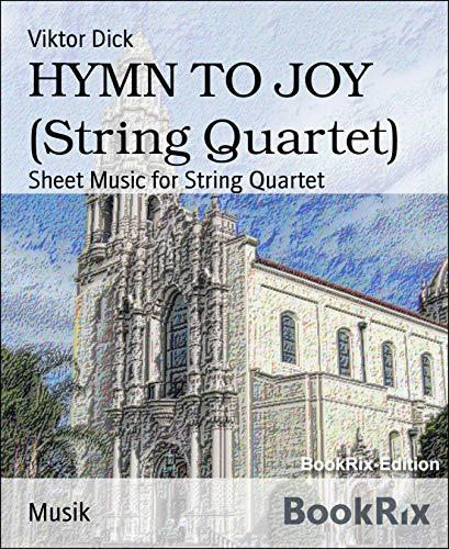 HYMN TO JOY (String Quartet): Sheet Music for String Quartet (Ode To Joy Music Notes For Violin)