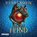 Drachenfeind (Die Feuerreiter Seiner Majestät 8) Audiobook by Naomi Novik Narrated by Detlef Bierstedt