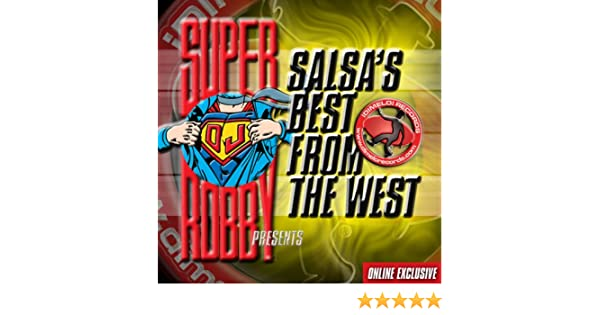 Salsas Best from the West (Volume 1) by Super DJ Robby on Amazon Music - Amazon.com