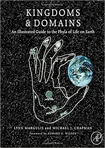 Kingdoms and Domains, An Illustrated Guide to the Phyla of Life on Earth 4th Ed. - L. Margulis [PDF]