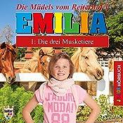 Die drei Musketiere (Emilia - Die Mädels vom Reiterhof 1)   Karla Schniering