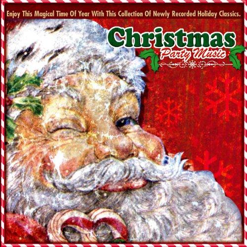 Christmas Party Music (Artists Christmas Popular Albums)