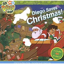 Diego Saves Christmas (Go, Diego, Go!) Oct 2, 2007