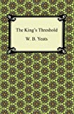 The King's Threshold, W. B. Yeats, 1420941666
