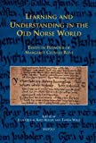 Learning and Understanding in the Old Norse World : Essays in Honour of Margaret Clunies Ross, , 2503525806