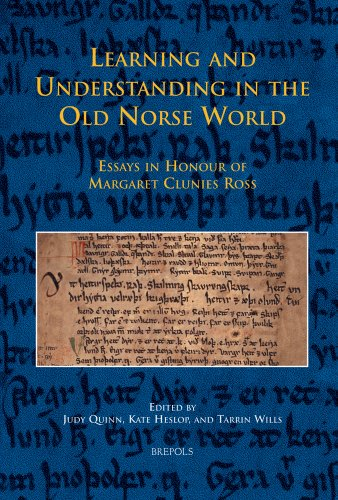Learning and Understanding in the Old Norse World: Essays in Honour of Margaret Clunies Ross (MEDIEVAL TEXTS AND CULTURE
