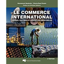 Le commerce international, 4e édition (French Edition)