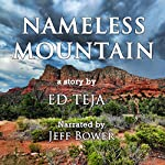 Nameless Mountain | Ed Teja