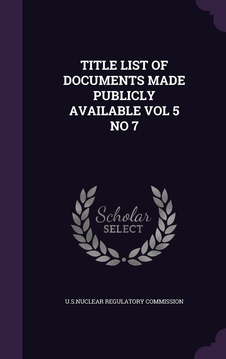 Read Online Title List of Documents Made Publicly Available Vol 5 No 7 pdf