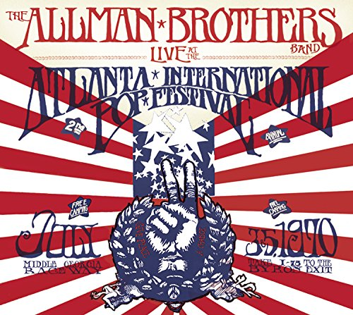 The Allman Brothers Band Live at the Atlanta International Pop Festival, July 3 & 5 1970 (The Allman Brothers Band 5 Classic Albums)
