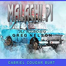 Malachi PI Audiobook by Gabriel Cougar Burt Narrated by Greg Nelson
