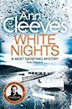 Front cover for the book White Nights by Ann Cleeves